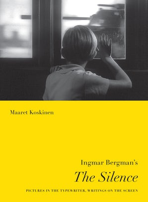 Ingmar Bergman's The Silence book image