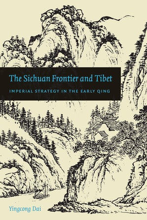 The Sichuan Frontier and Tibet book image