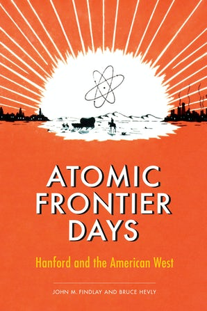 Atomic Frontier Days book image