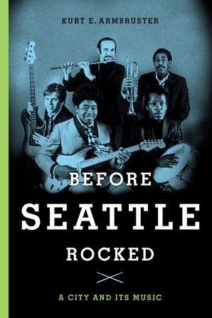 Before Seattle Rocked book image