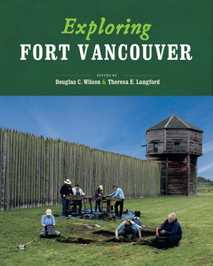Exploring Fort Vancouver book image