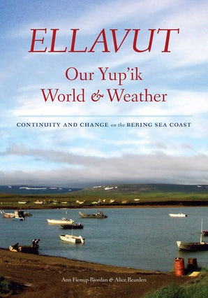 Ellavut / Our Yup'ik World and Weather book image