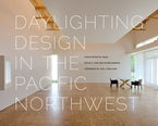 Daylighting Design in the Pacific Northwest