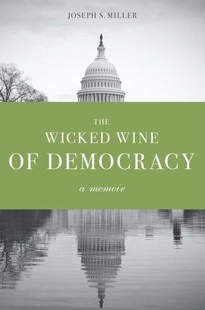 The Wicked Wine of Democracy book image