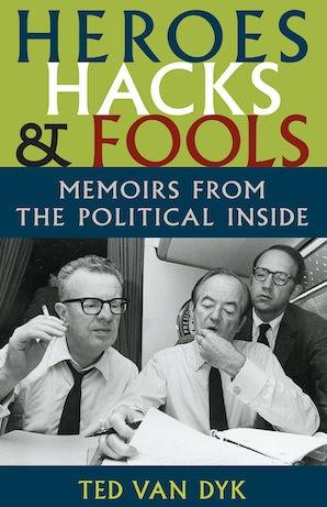 Heroes, Hacks, and Fools book image