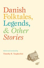 Danish Folktales, Legends, and Other Stories