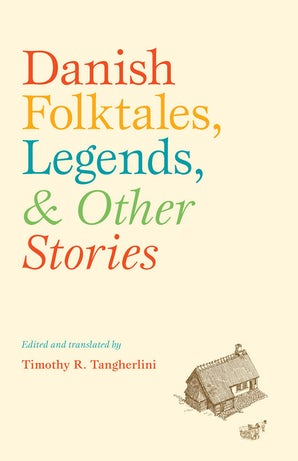Danish Folktales, Legends, and Other Stories book image