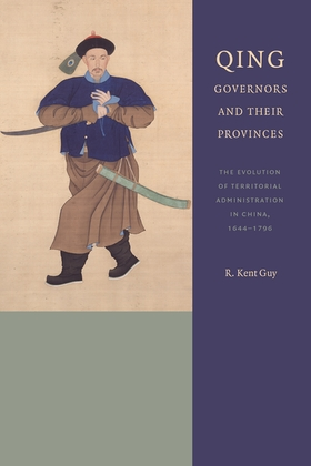 Qing Governors and Their Provinces