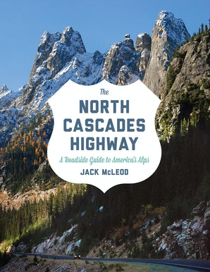 The North Cascades Highway book image