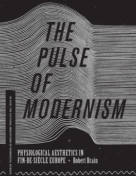 The Pulse of Modernism