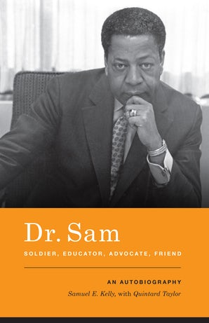 Dr. Sam, Soldier, Educator, Advocate, Friend book image