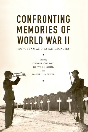 Confronting Memories of World War II book image