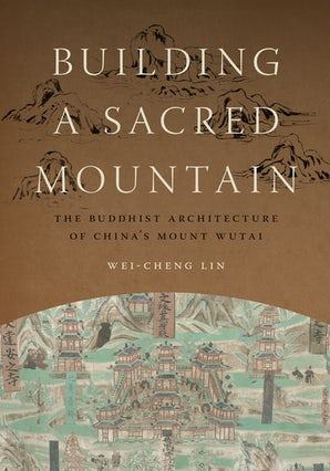 Building a Sacred Mountain book image