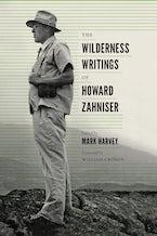 The Wilderness Writings of Howard Zahniser