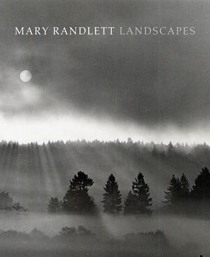 Mary Randlett Landscapes book image