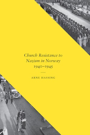 Church Resistance to Nazism in Norway, 1940-1945 book image