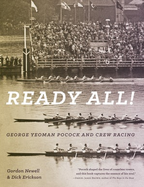 Ready All! George Yeoman Pocock and Crew Racing book image