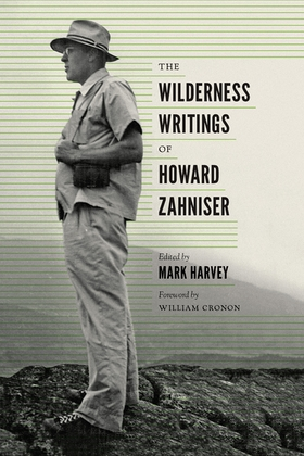 The Wilderness Writings of Howard Zahniser