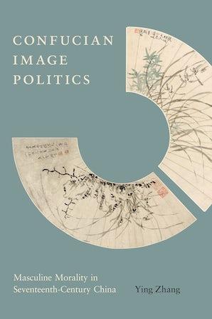 Confucian Image Politics book image