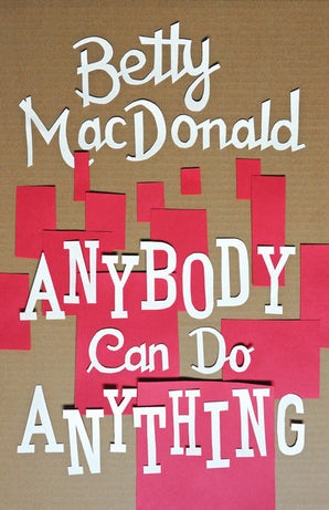 Anybody Can Do Anything book image