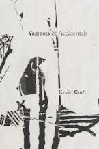 Vagrants & Accidentals