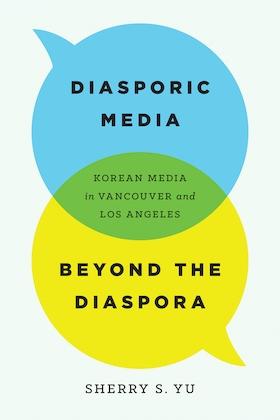 Diasporic Media beyond the Diaspora