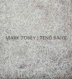 Mark Tobey / Teng Baiye