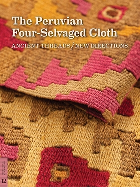 The Peruvian Four-Selvaged Cloth