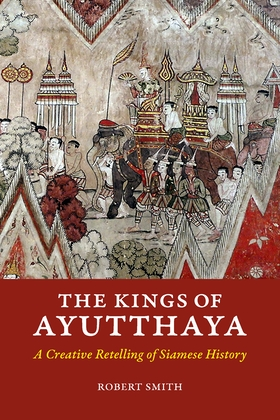 The Kings of Ayutthaya