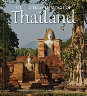 The Timeless Heritage of Thailand