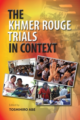 The Khmer Rouge Trials in Context