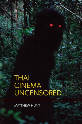 Thai Cinema Uncensored