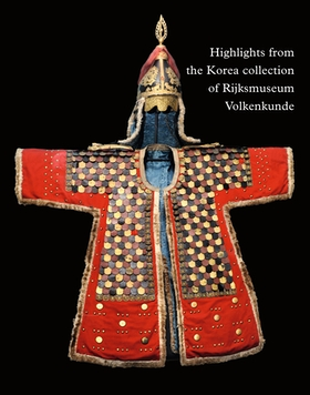 Highlights from the Korea Collection of Rijksmuseum Volkenkunde