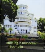 Building in Indonesia, 1600-1960