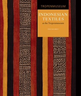 Indonesian Textiles at the Tropenmuseum