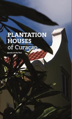 Plantation Houses of Curaçao